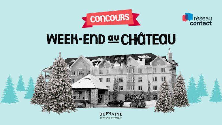Courez la chance de vivre <br>la vie de château le temps d'un week-end!